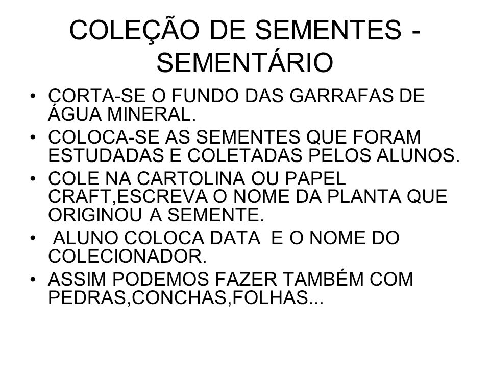 COLEÇÃO DE SEMENTES -SEMENTÁRIO