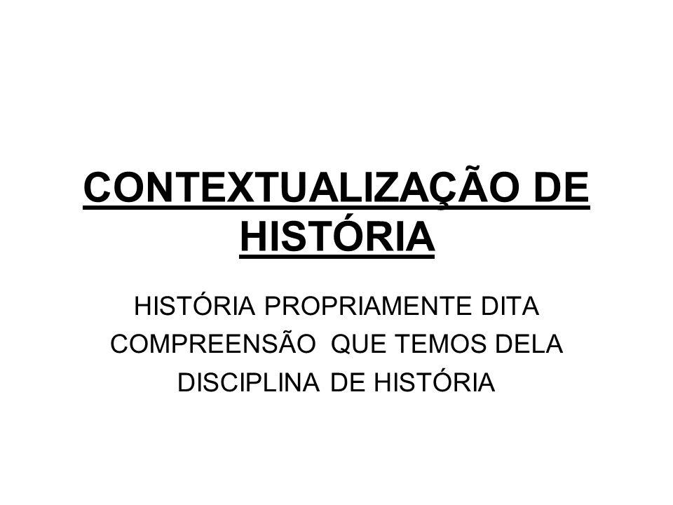 CONTEXTUALIZAÇÃO DE HISTÓRIA