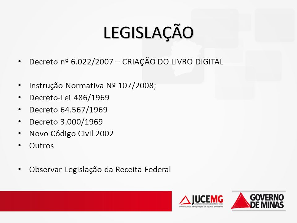LEGISLAÇÃO Decreto nº 6.022/2007 – CRIAÇÃO DO LIVRO DIGITAL