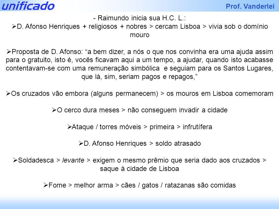 Raimundo inicia sua H.C. L.: