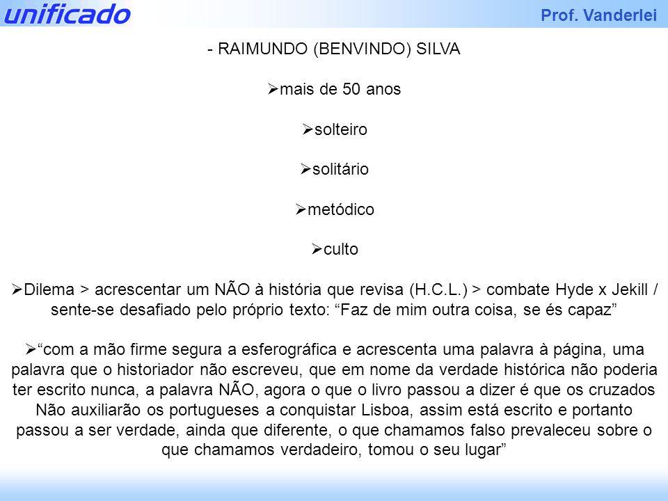 - RAIMUNDO (BENVINDO) SILVA