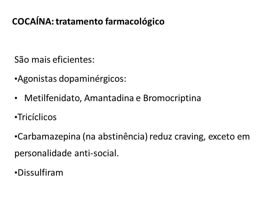 COCAÍNA: tratamento farmacológico