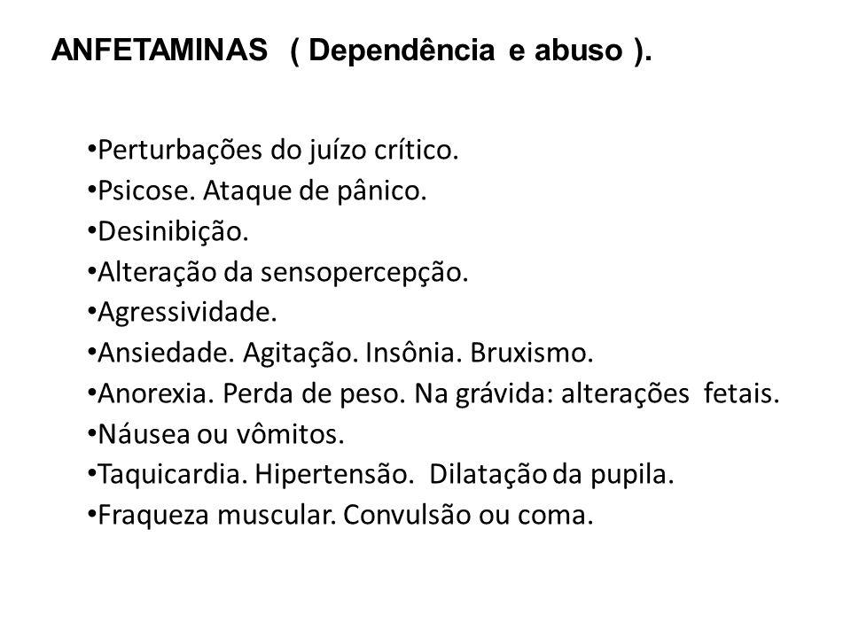 ANFETAMINAS ( Dependência e abuso ).