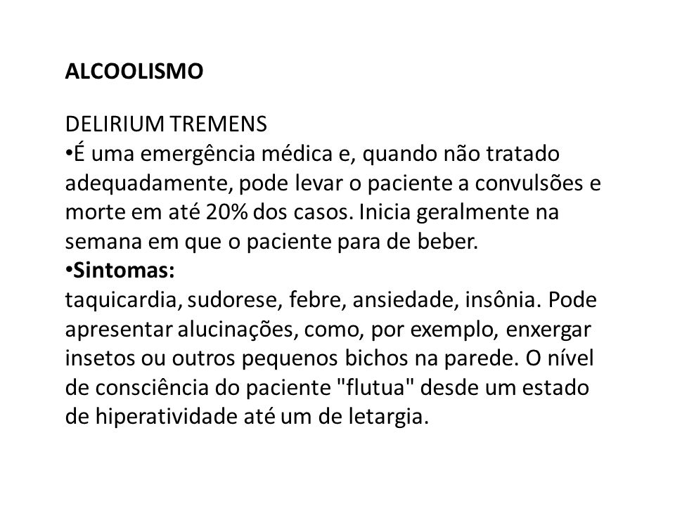 ALCOOLISMO DELIRIUM TREMENS