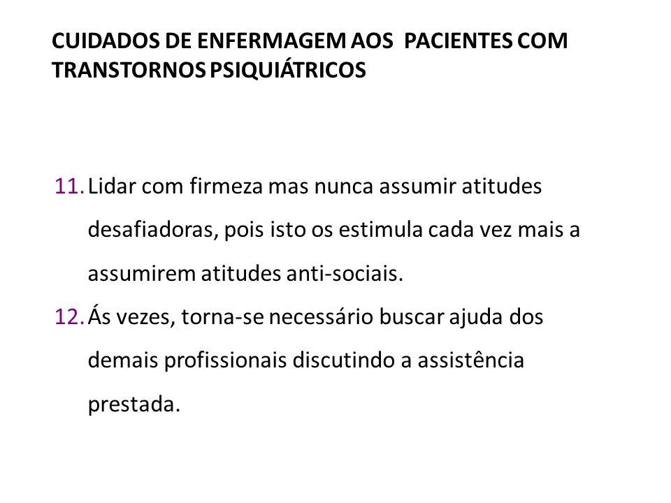 CUIDADOS DE ENFERMAGEM AOS PACIENTES COM TRANSTORNOS PSIQUIÁTRICOS