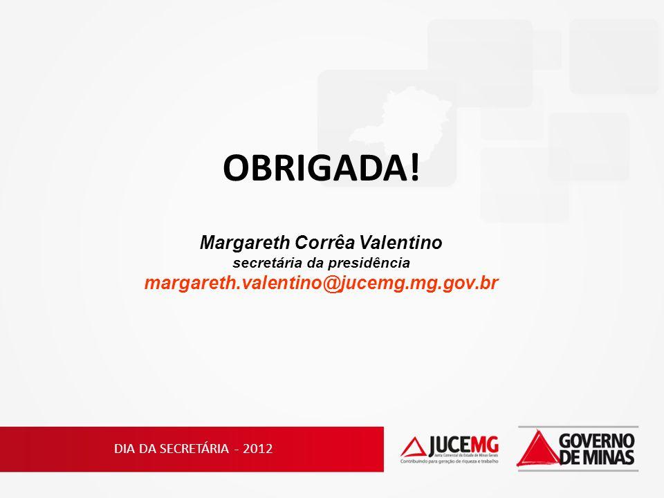 Margareth Corrêa Valentino secretária da presidência