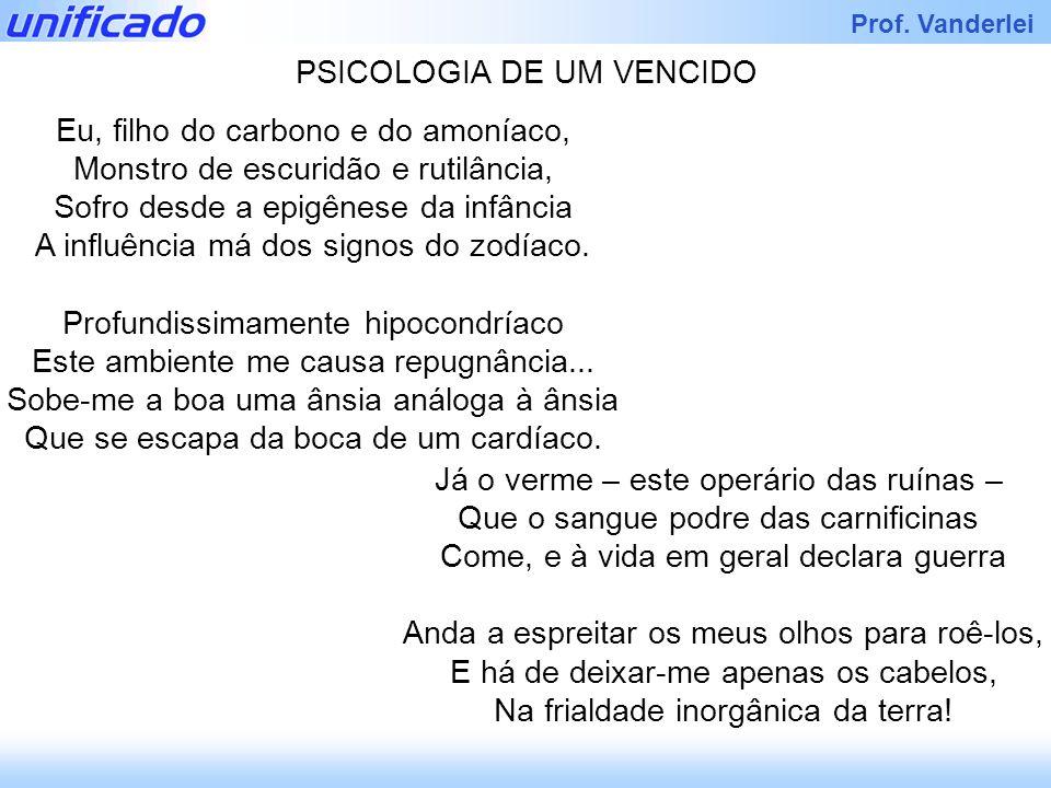 PSICOLOGIA DE UM VENCIDO