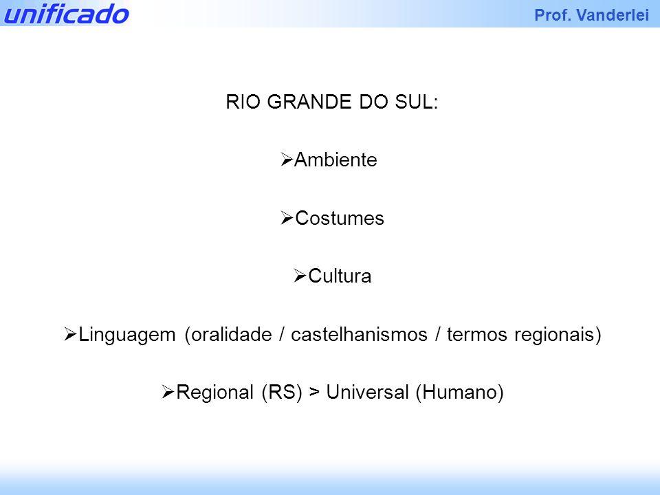 Linguagem (oralidade / castelhanismos / termos regionais)