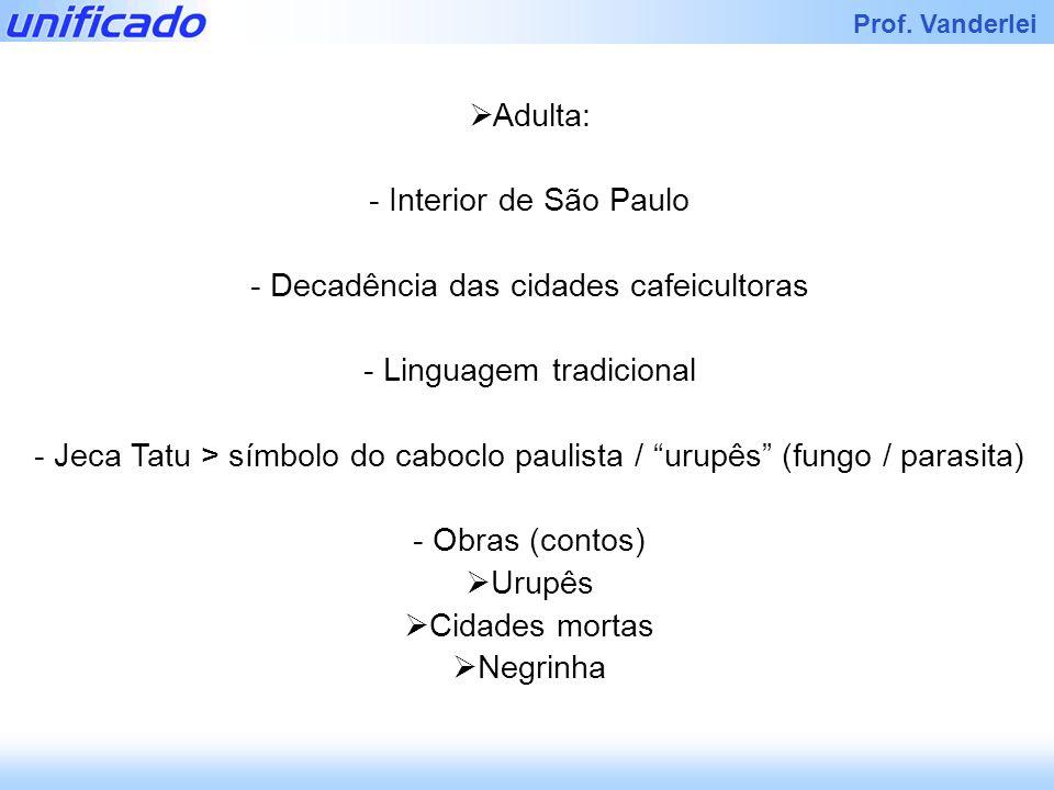 Decadência das cidades cafeicultoras Linguagem tradicional