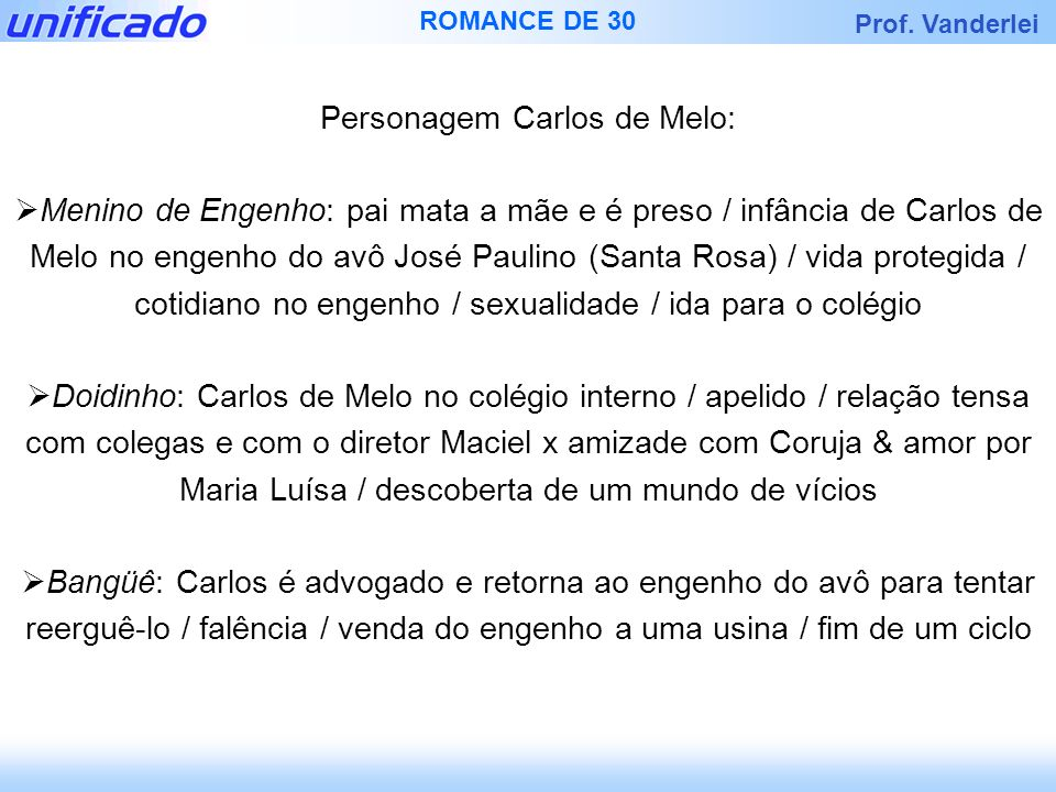 Personagem Carlos de Melo: