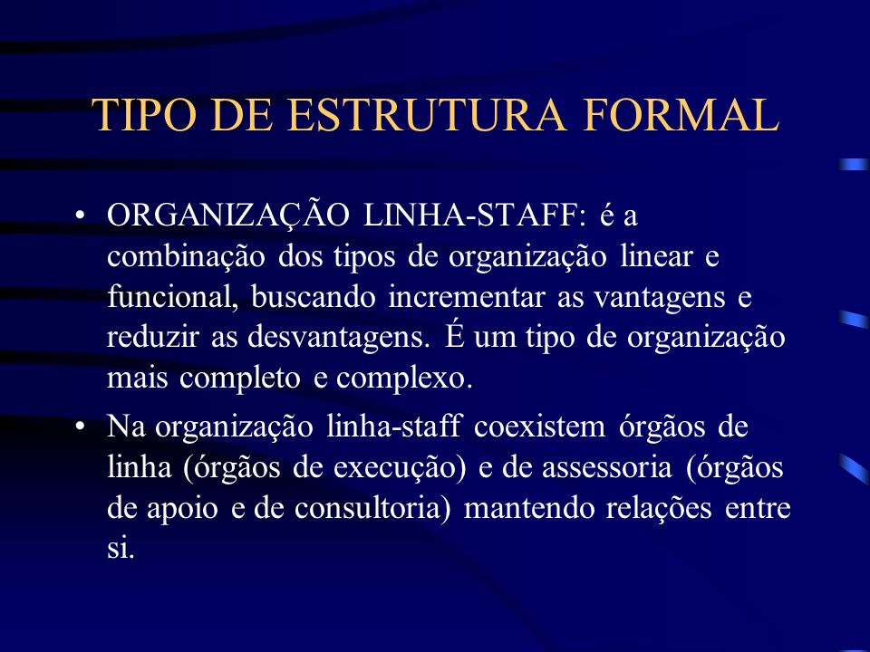 TIPO DE ESTRUTURA FORMAL