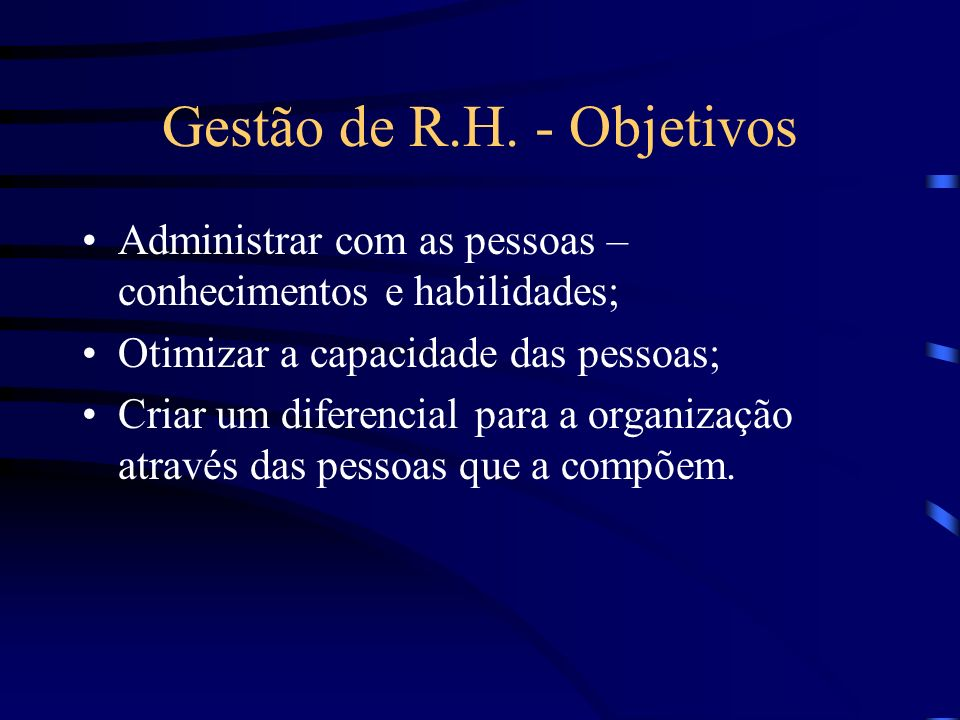Gestão de R.H. - Objetivos