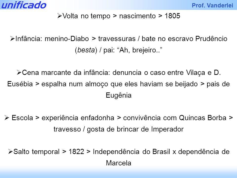 Volta no tempo > nascimento > 1805