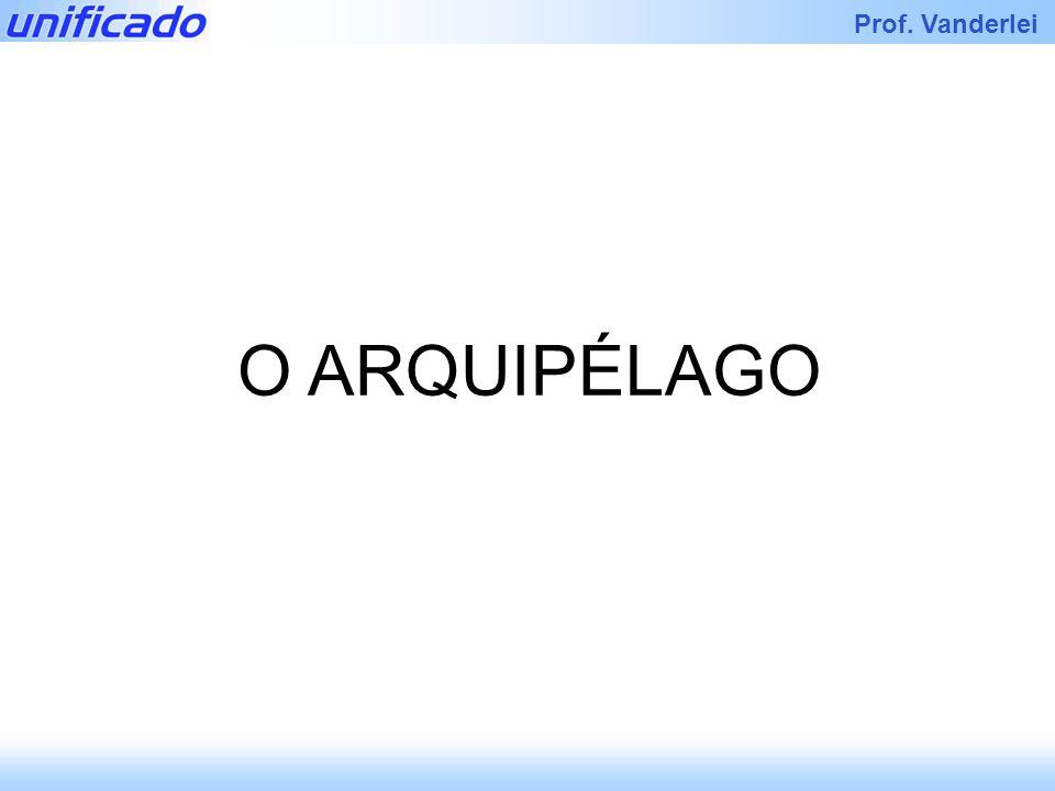 O ARQUIPÉLAGO