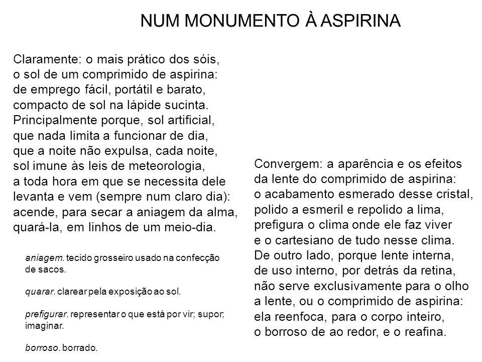 NUM MONUMENTO À ASPIRINA