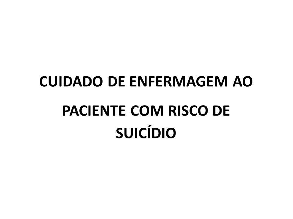 CUIDADO DE ENFERMAGEM AO PACIENTE COM RISCO DE