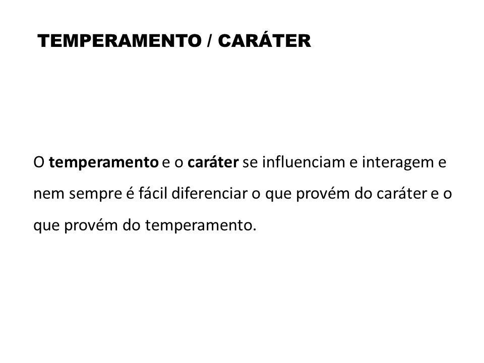 TEMPERAMENTO / CARÁTER