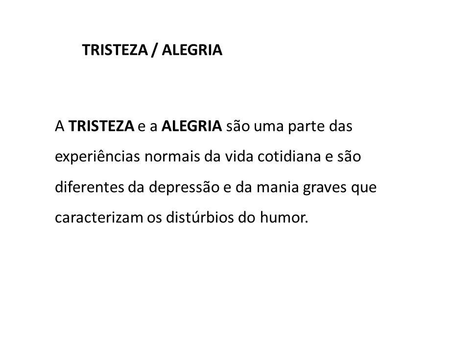 TRISTEZA / ALEGRIA