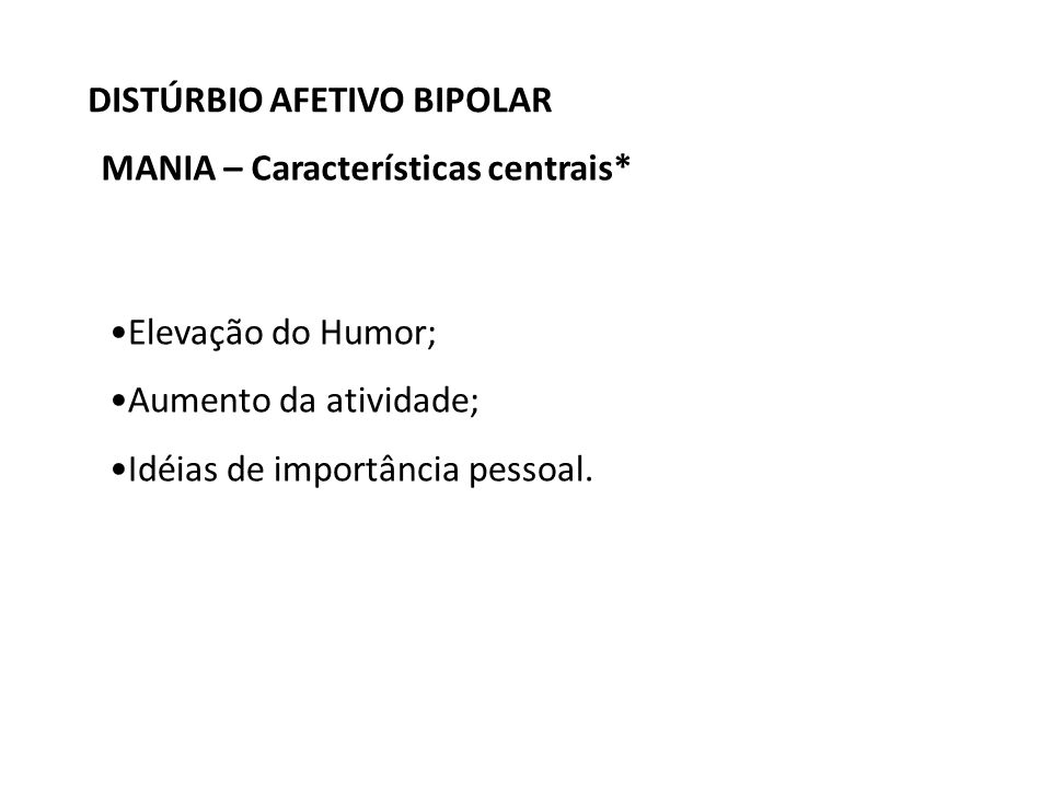 DISTÚRBIO AFETIVO BIPOLAR