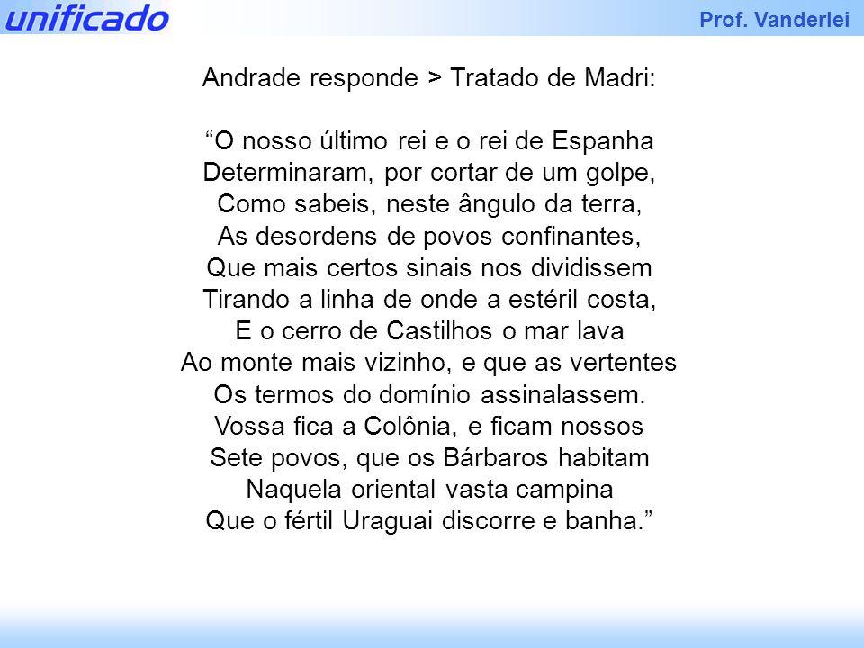 Andrade responde > Tratado de Madri: