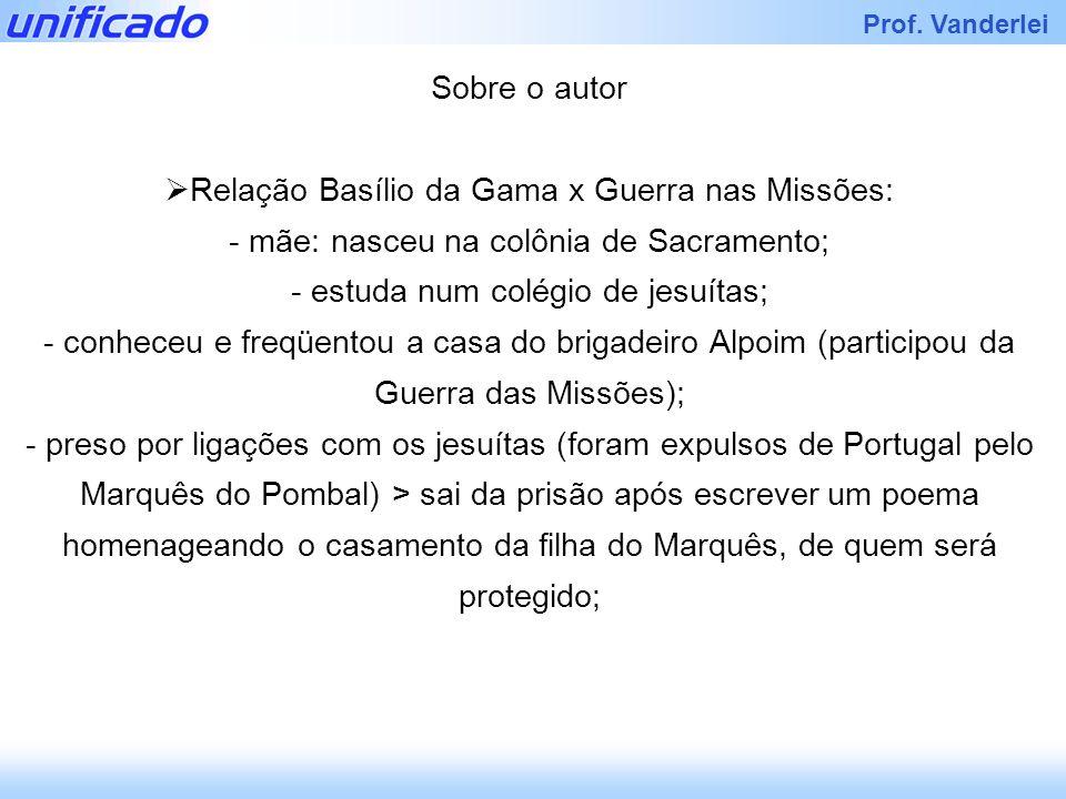 Relação Basílio da Gama x Guerra nas Missões: