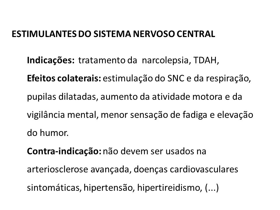 ESTIMULANTES DO SISTEMA NERVOSO CENTRAL