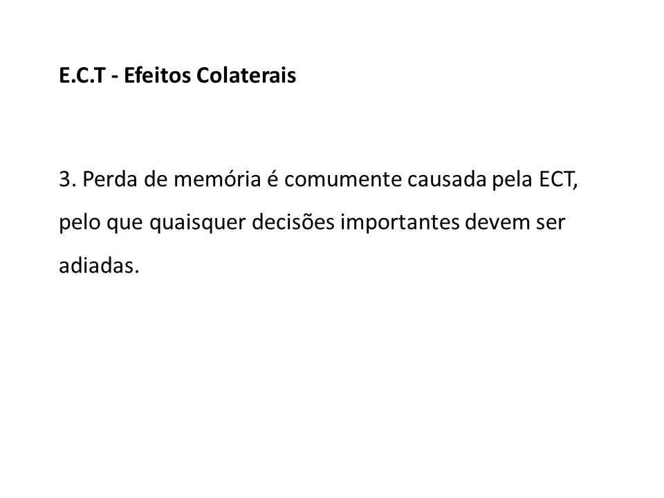 E.C.T - Efeitos Colaterais
