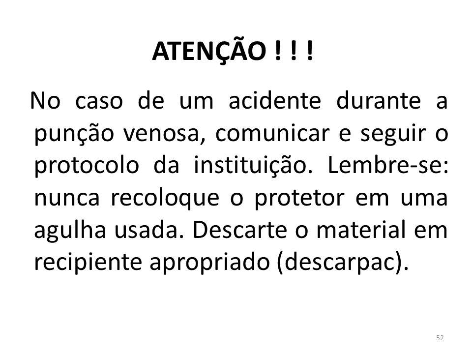 ATENÇÃO ! ! !
