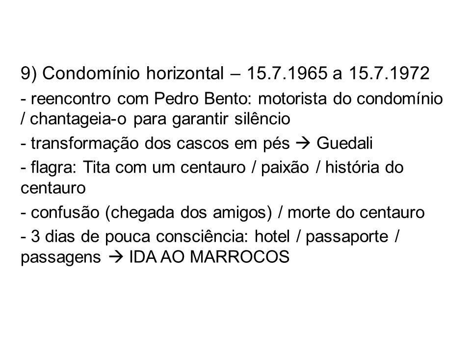 9) Condomínio horizontal – 15.7.1965 a 15.7.1972