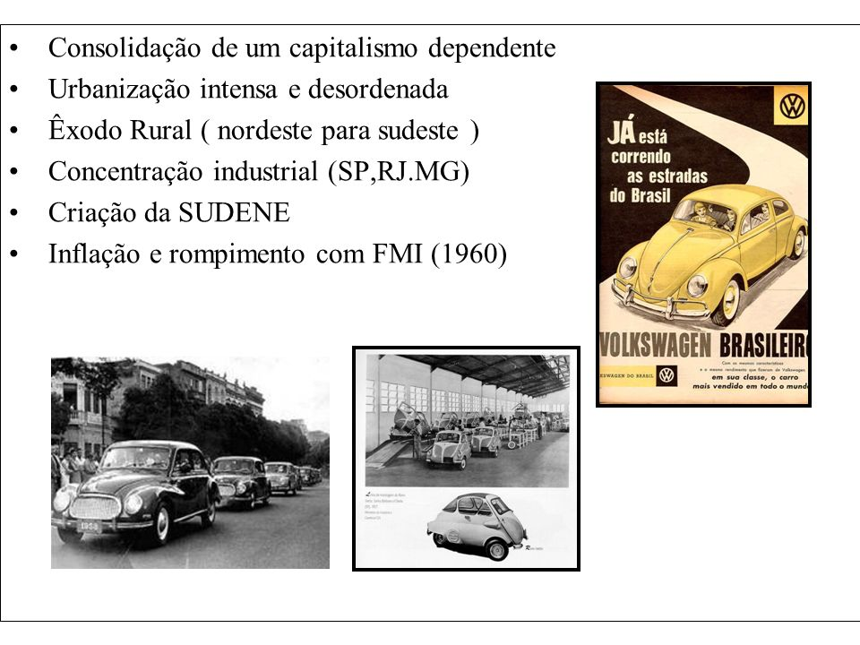 Consolidação de um capitalismo dependente