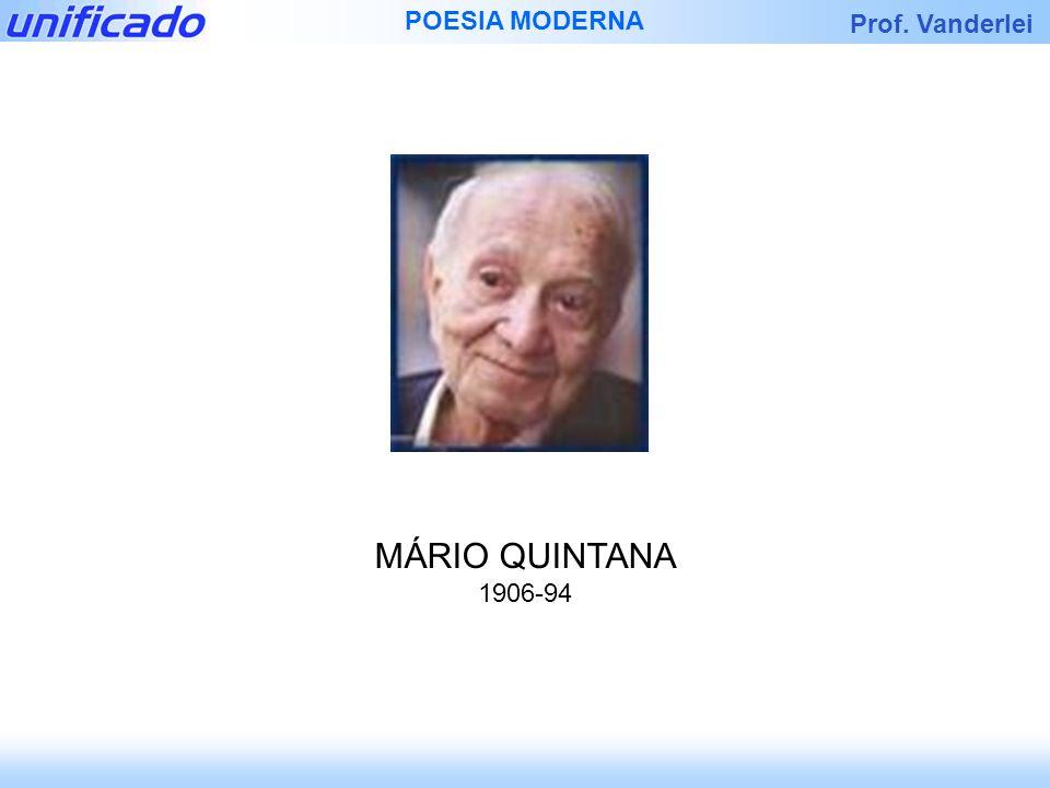 MÁRIO QUINTANA 1906-94