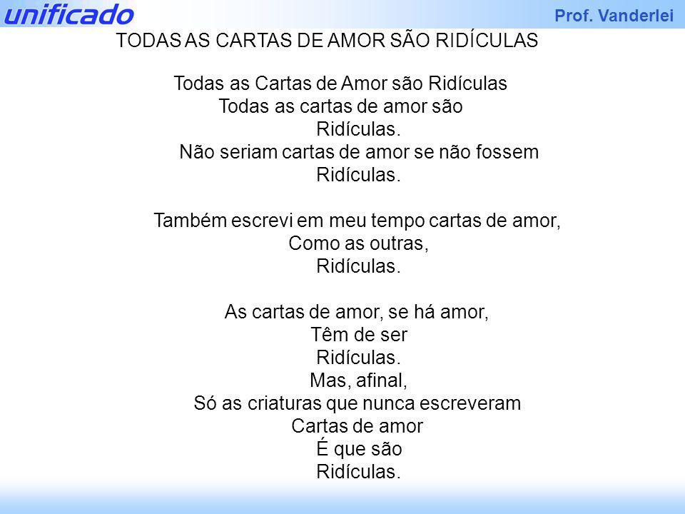 TODAS AS CARTAS DE AMOR SÃO RIDÍCULAS