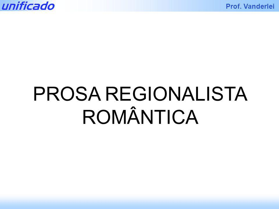 PROSA REGIONALISTA ROMÂNTICA