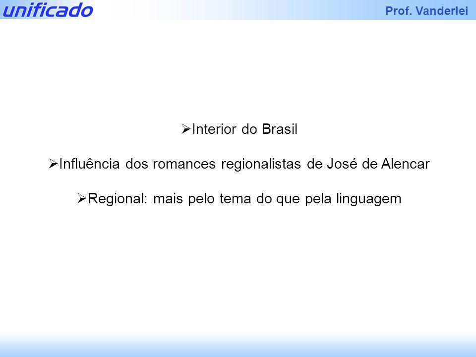 Influência dos romances regionalistas de José de Alencar