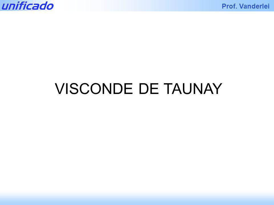 VISCONDE DE TAUNAY