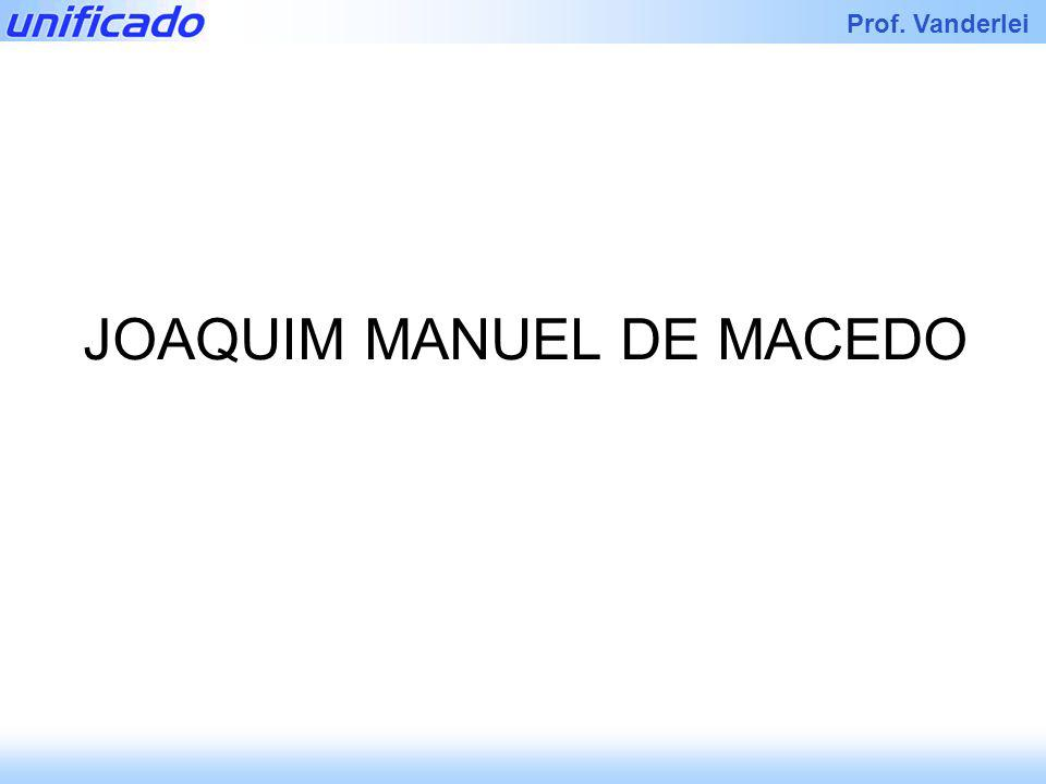 JOAQUIM MANUEL DE MACEDO