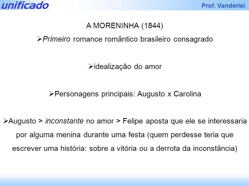 Primeiro romance romântico brasileiro consagrado