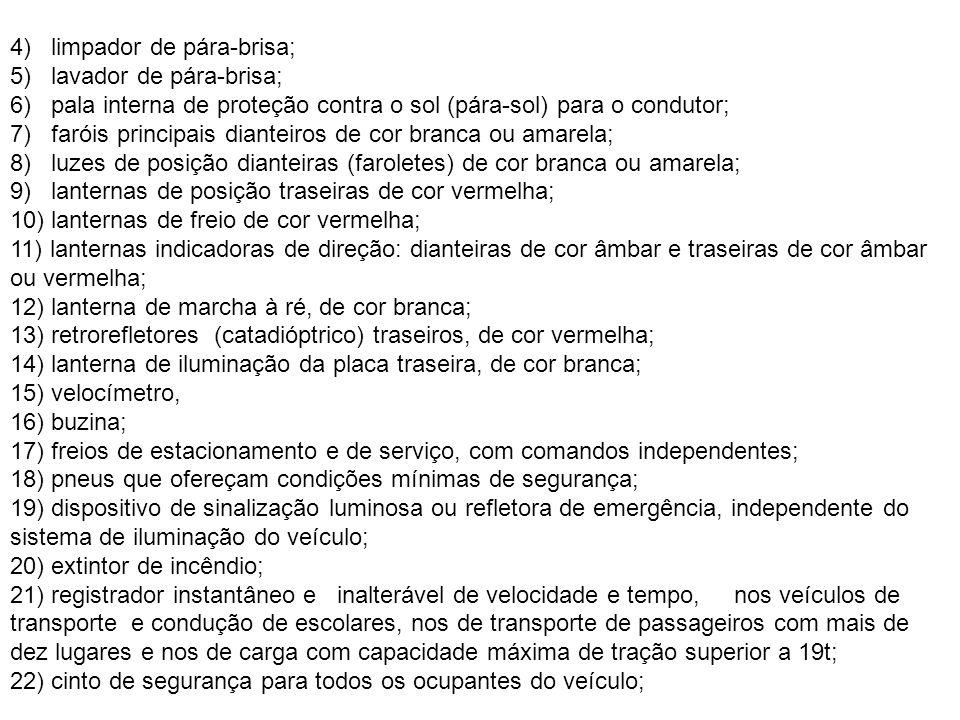 4) limpador de pára-brisa;