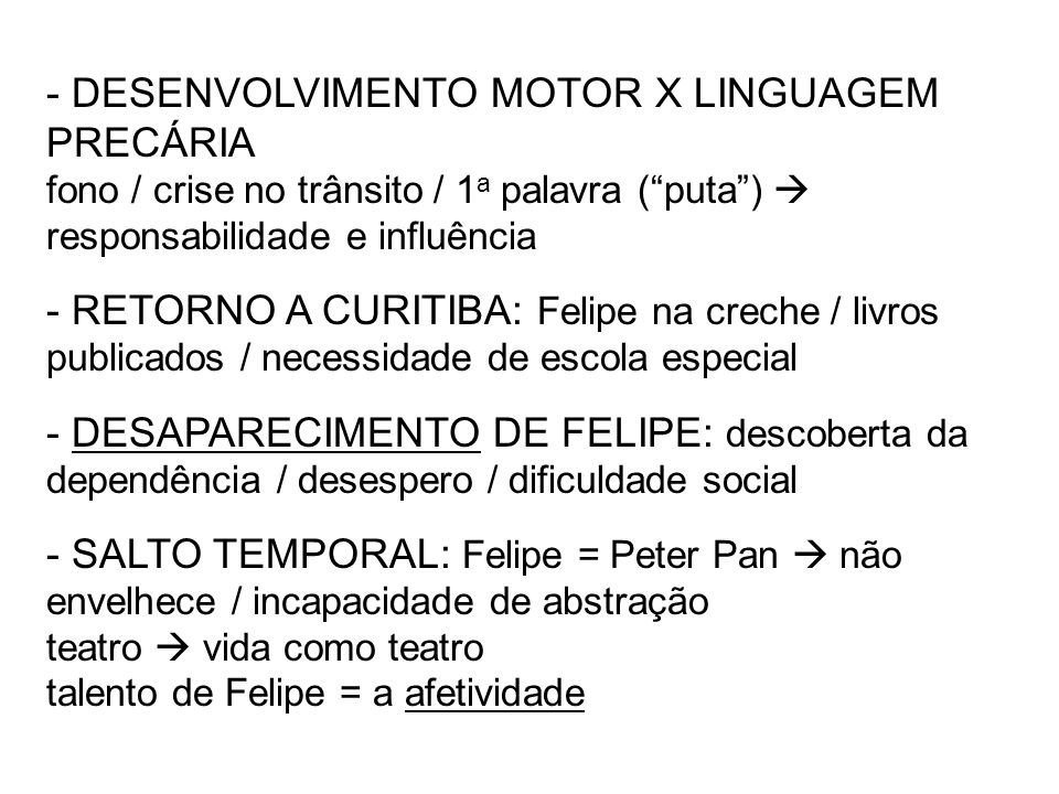 - DESENVOLVIMENTO MOTOR X LINGUAGEM PRECÁRIA