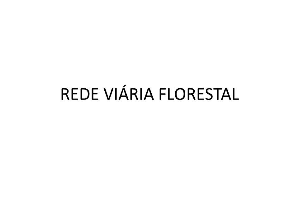 REDE VIÁRIA FLORESTAL