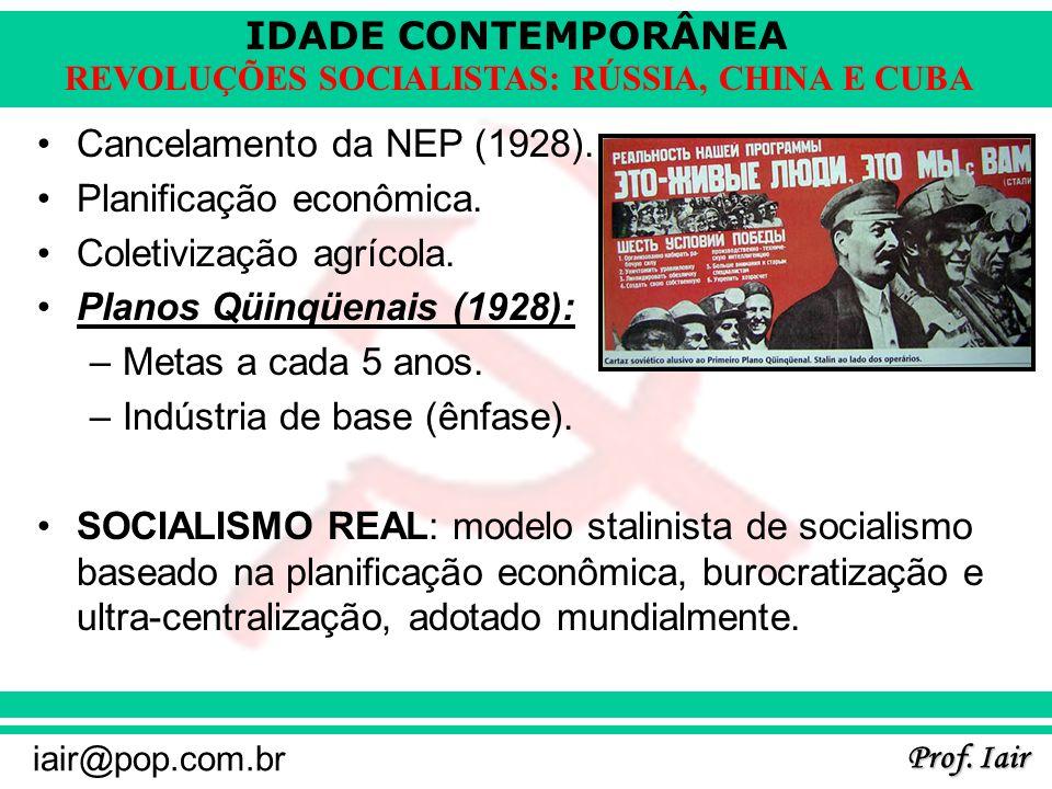 Cancelamento da NEP (1928). Planificação econômica. Coletivização agrícola. Planos Qüinqüenais (1928):