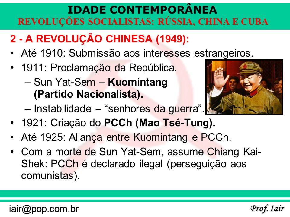 2 - A REVOLUÇÃO CHINESA (1949):