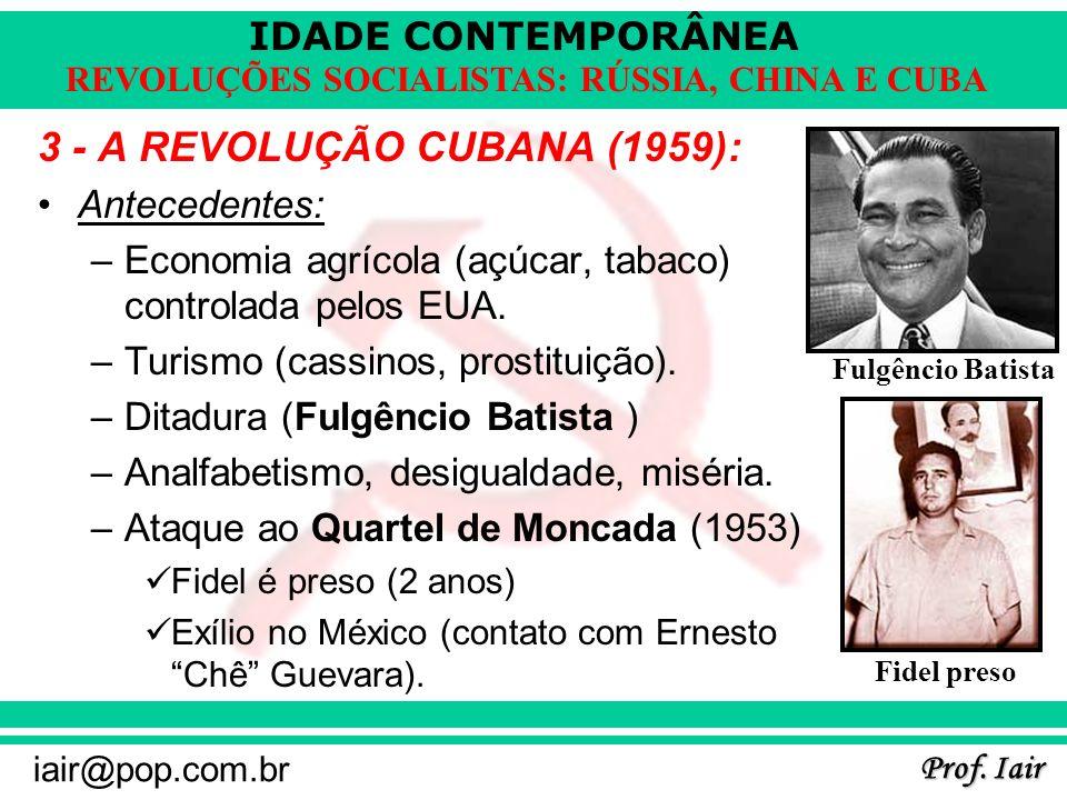 3 - A REVOLUÇÃO CUBANA (1959):
