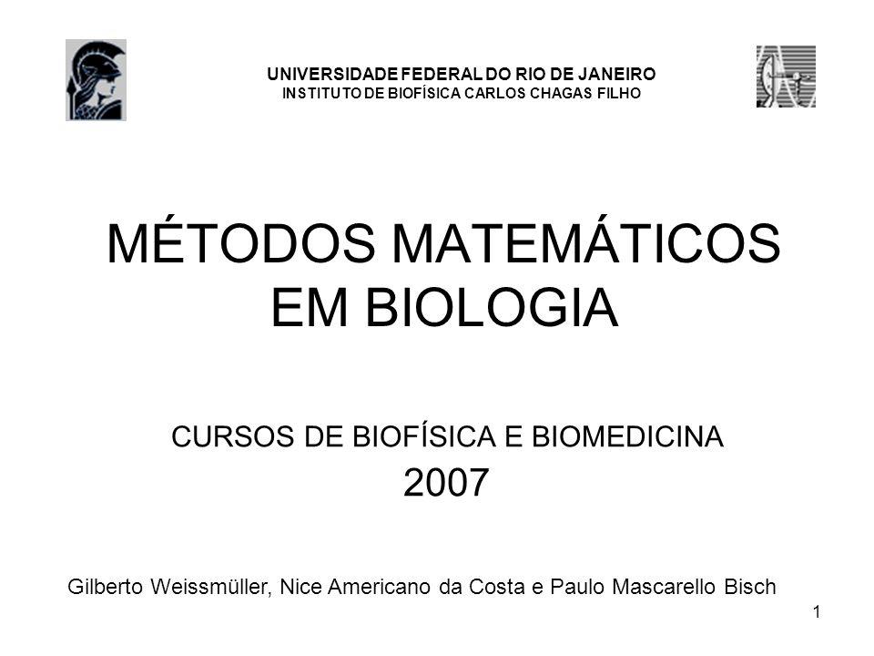 MÉTODOS MATEMÁTICOS EM BIOLOGIA