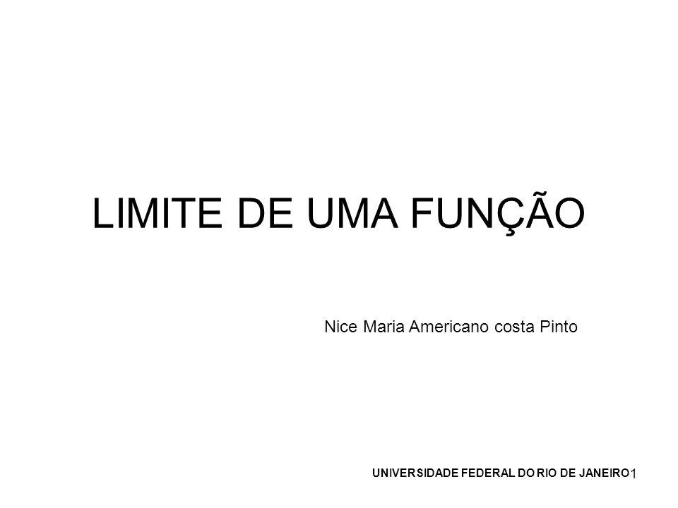 LIMITE DE UMA FUNÇÃO Nice Maria Americano costa Pinto
