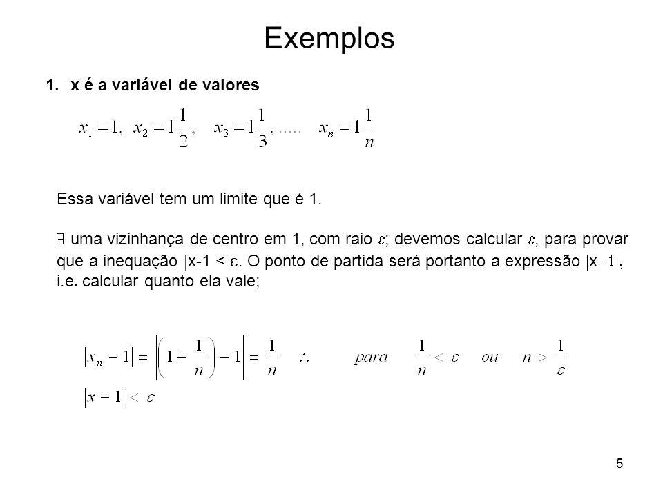 Exemplos x é a variável de valores