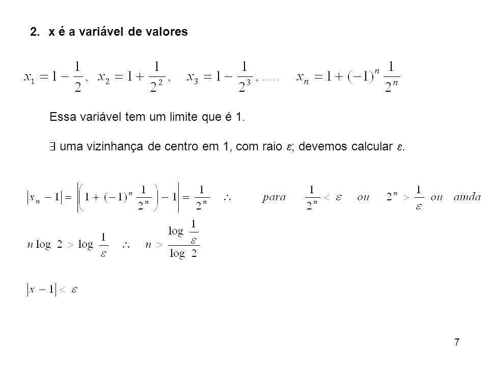 x é a variável de valores