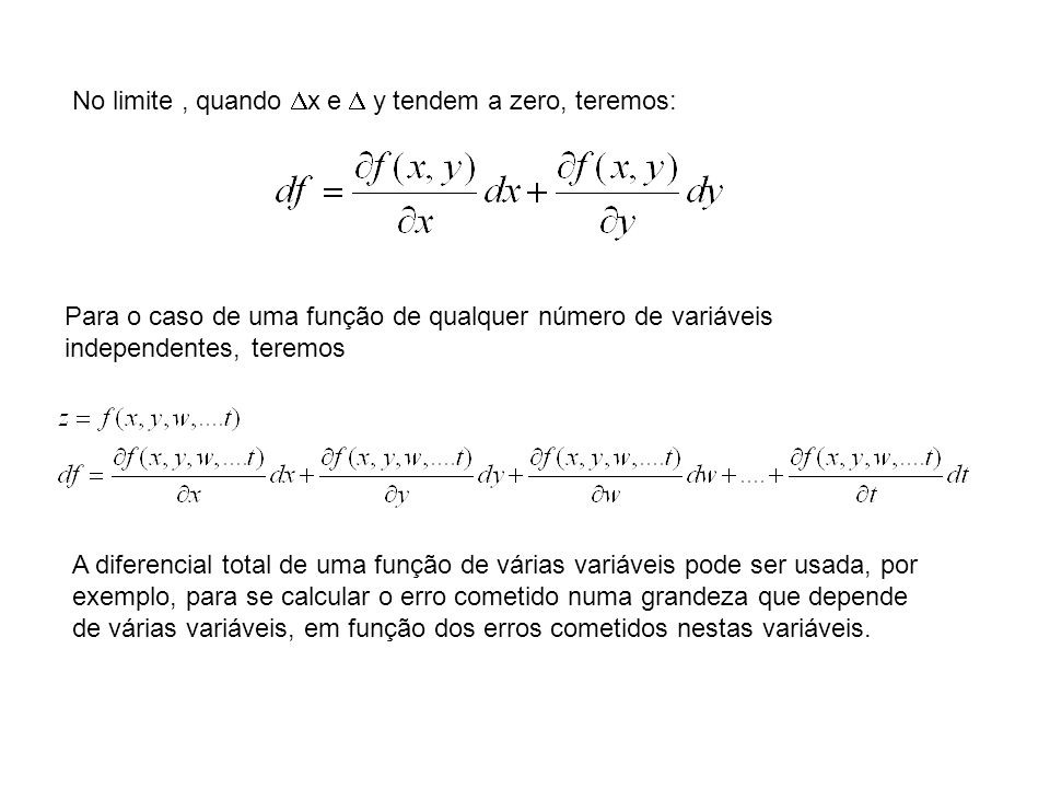 No limite , quando x e  y tendem a zero, teremos: