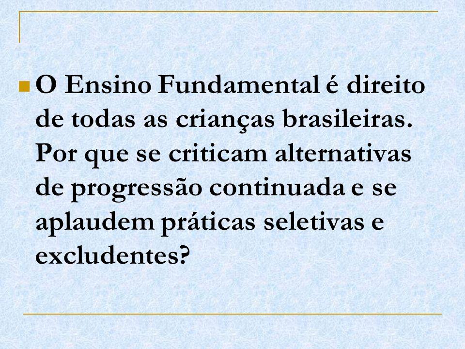 O Ensino Fundamental é direito de todas as crianças brasileiras
