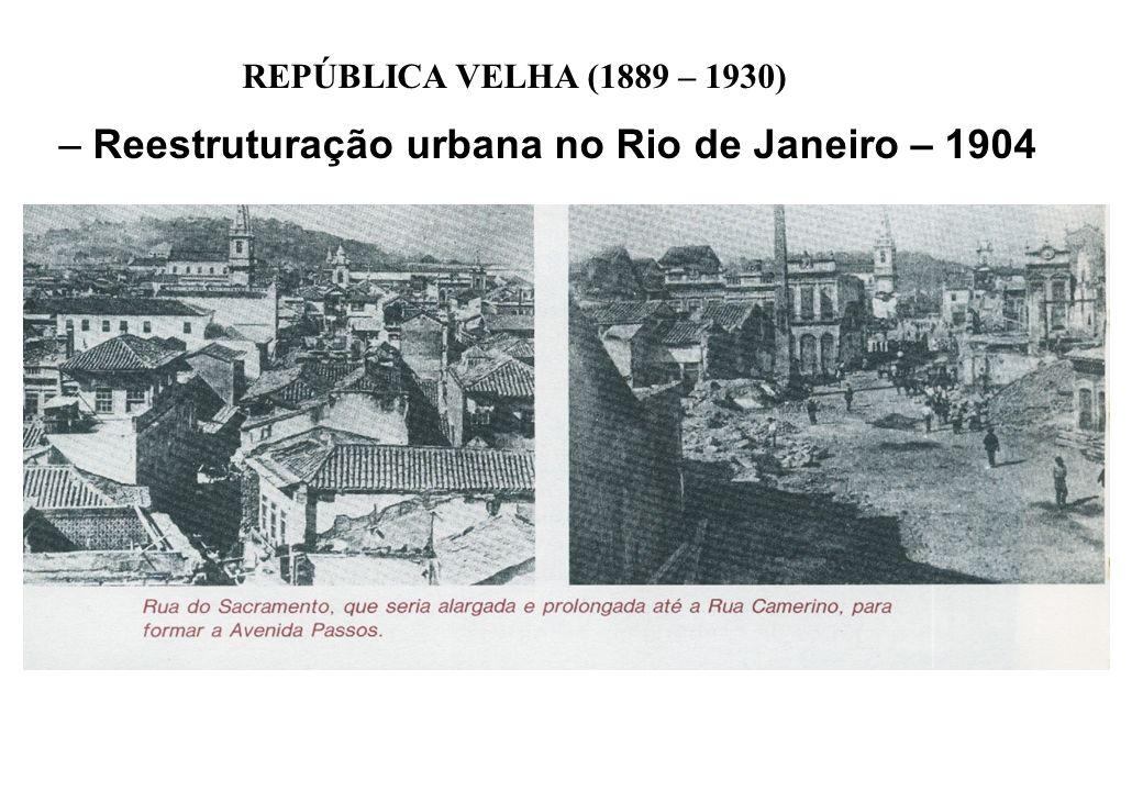 Reestruturação urbana no Rio de Janeiro – 1904